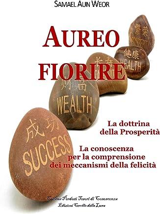 Aureo Fiorire: la dottrina della prosperità