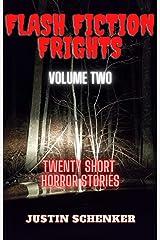 Flash Fiction Frights Volume Two: Twenty Short Horror Stories Kindle Edition