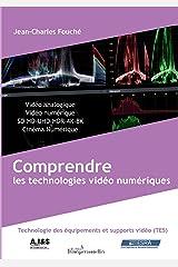 Comprendre les technologies vidéo numériques Broché
