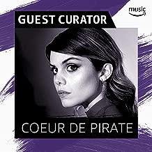 Guest Curator: Cœur de pirate