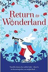 Return to Wonderland Kindle Edition