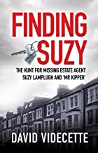 FINDING SUZY: The Hunt for Missing Estate Agent Suzy Lamplugh and 'Mr Kipper'