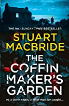 The Coffinmaker's Garden: From the No. 1 Sunday Times best selling crime author comes his latest gripping new 2021 suspens...