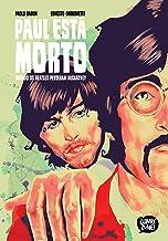 Paul Está Morto – Quando Os Beatles Perderam Mccartney