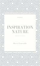 Inspiration nature: Poésie (French Edition)