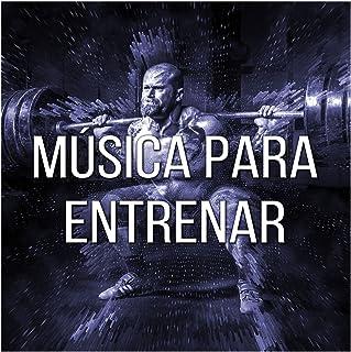 Mejor Musica Para Entrenar Duro