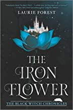 The Iron Flower (The Black Witch Chronicles, 2)