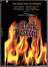 Dark Descent: The Evolution of Horror