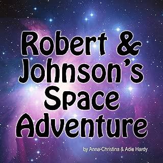 Robert & Johnson's Space Adventure (A Music Audio Story)