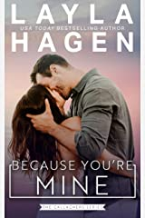 Because You're Mine (The Gallaghers) Kindle Edition