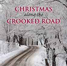 Christmas Along the Crooked Road