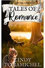 Tales of Romance (Short Stories Book 2) Kindle Edition