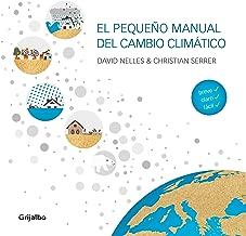 El pequeño manual del cambio climático (Spanish Edition)