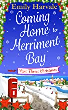 Coming Home to Merriment Bay: Part Three: Christmas (English Edition)