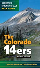 The Colorado 14ers: The Official Mountain Club Pack Guide