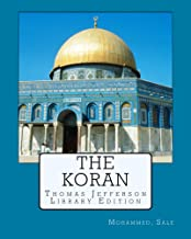 The Koran: Thomas Jefferson's Library Edition (Annotated)