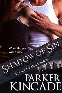 Shadow of Sin (A Martin Family Novel Book 2)