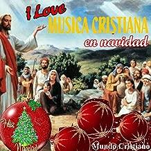 I Love Musica Cristiana en Navidad