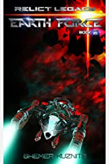 Earth Force 2 (Relict Legacy) Kindle Edition