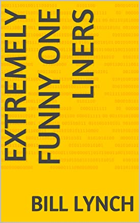 Extremely Funny One Liners (English Edition)