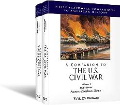 A Companion to the U.S. Civil War, 2 Volume Set (Wiley Blackwell Companions to American History)