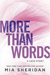More Than Words: A Love Story Kindle Edition