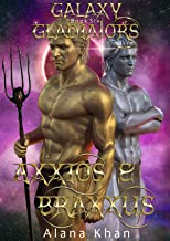 Axxios and Braxxus: Book Six in the Galaxy Gladiators Alien Abduction Romance Series (BBW Menage) (English Edition)
