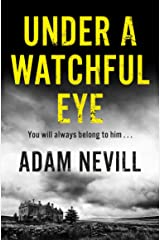 Under a Watchful Eye Kindle Edition