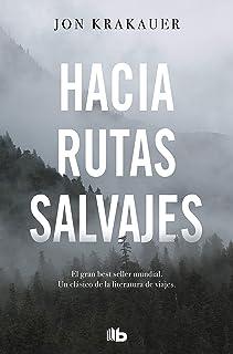 Hacia Rutas Salvajes / Into the Wild