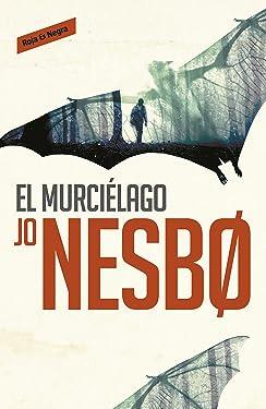 El murciélago (Harry Hole 1) (Spanish Edition)
