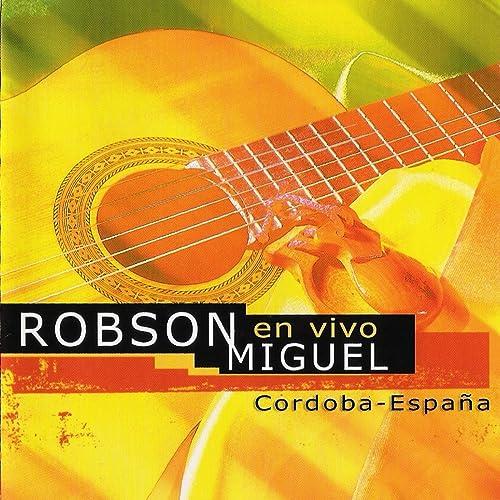 Adios Niniño (En Vivo) de Robson Muguel en Amazon Music - Amazon.es