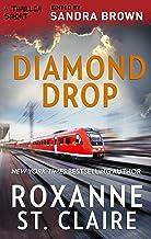 Diamond Drop (The Bullet Catchers Book 1)