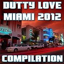 Dutty Love Miami 2012 Compilation