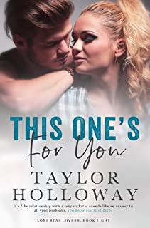 This One's For You (Lone Star Lovers Book 8)