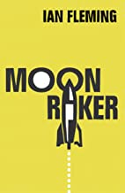 Moonraker: James Bond 007