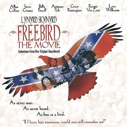 Freebird The Movie (Original Motion Picture Soundtrack/Reissue)