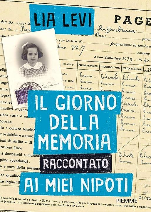 Il giorno della memoria raccontato ai miei nipoti (italiano) copertina rigida – piemme 978-8856678505