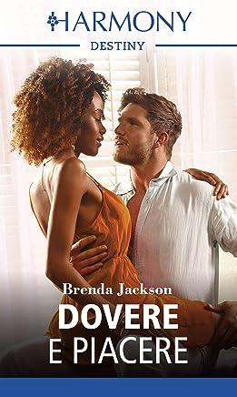 Dovere e piacere: Harmony Destiny (Il ritorno dei Westmoreland Vol. 3)