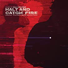 Halt & Catch Fire Original Soundtrack