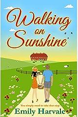 Walking on Sunshine: Hideaway Down Kindle Edition
