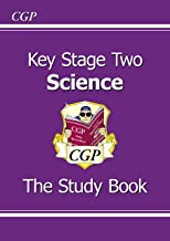KS2 Science Study Book: ideal for home learning (CGP KS2 Science)