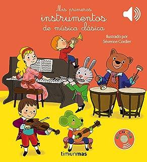 Mis primeros instrumentos de música clásica (Libros con