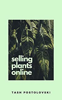 Selling Plants Online: Starting a Plant Nursery Business from Home