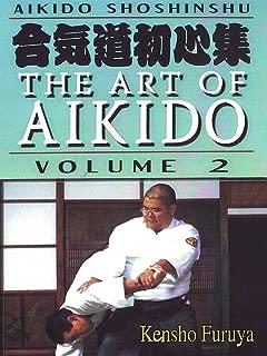 Aikido Shoshinshu The Art of Aikido Vol2 Kensho Furuya