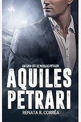 Aquiles Petrari: Um spin-off de Nicolas Petrari eBook Kindle
