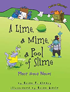 A Lime, a Mime, a Pool of Slime: More about Nouns (Words Are CATegorical ®)