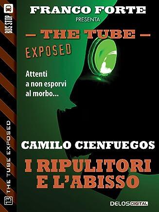 I ripulitori e labisso (The Tube Exposed)