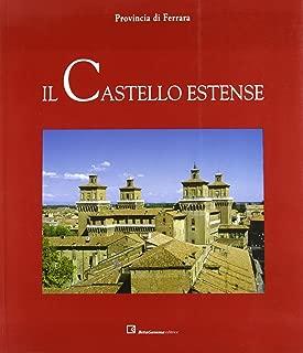 Il castello estense (I centri storici)