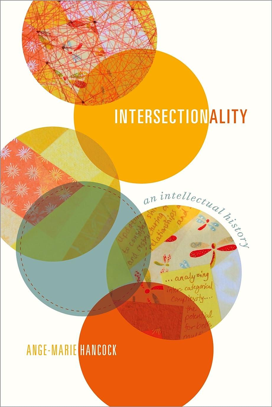 乞食ジョブ許さないIntersectionality: An Intellectual History (English Edition)