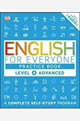 English for Everyone: Level 4: Advanced, Practice Book: A Complete Self-Study Program (English Edition) eBook Kindle